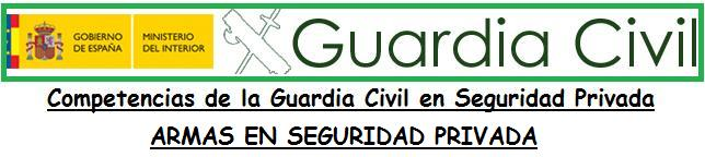 Guardia Civil armas en Seguridad Privada